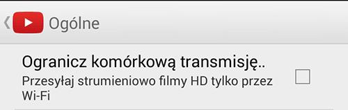 Możliwość ograniczenia komórkowej transmisji danych w programie YouTube.