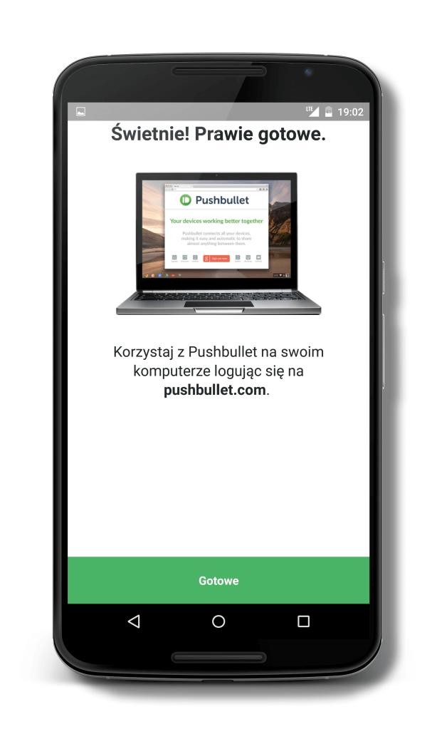 Zakończenie instalacji programu Pushbullet w systemie Android